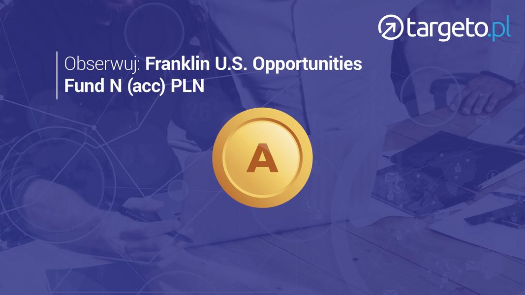 17 prognoza zysków - obserwuj Franklin U.S. Opportunities Fund