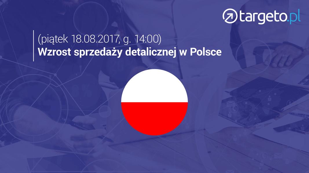 19 prognoza zysków - wzrost sprzedaży detalicznej w Polsce