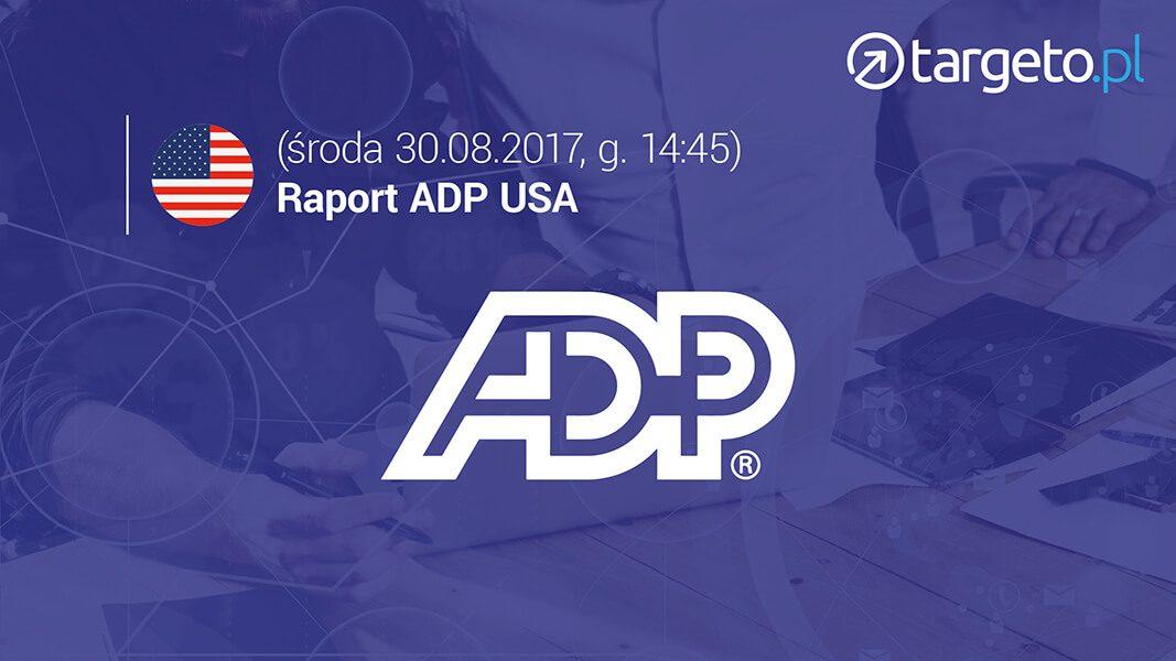 Raport ADP USA - 30.08 14:45