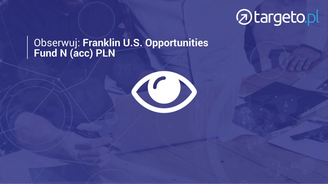 Franklin U.S. Opportunities Fund