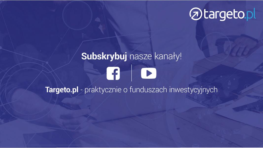 Targeto.pl - praktycznie o funduszach inwestycyjnych