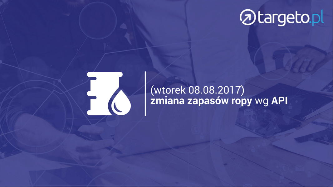 zmiana zapasów ropy wg API - 08.08