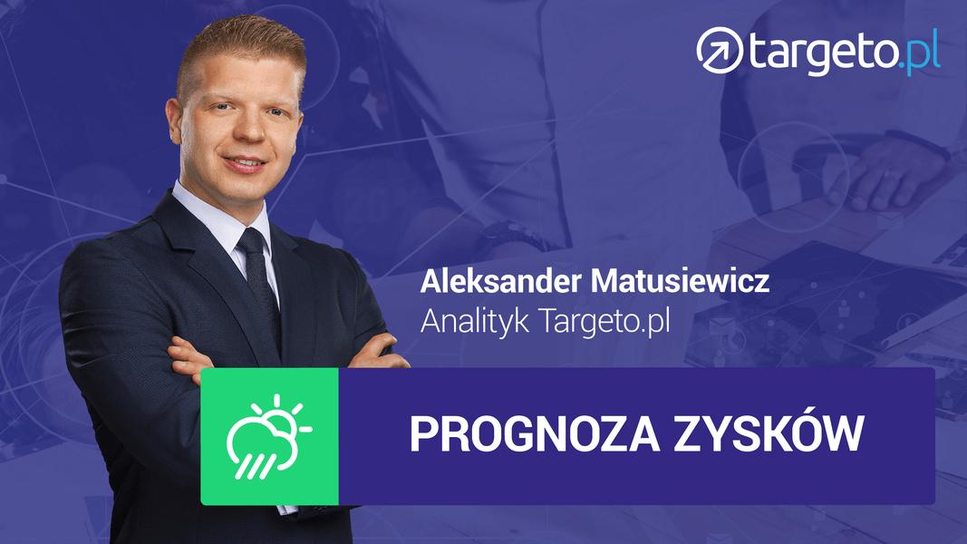 24 prognoza zysków - Aleksander Matusiewicz