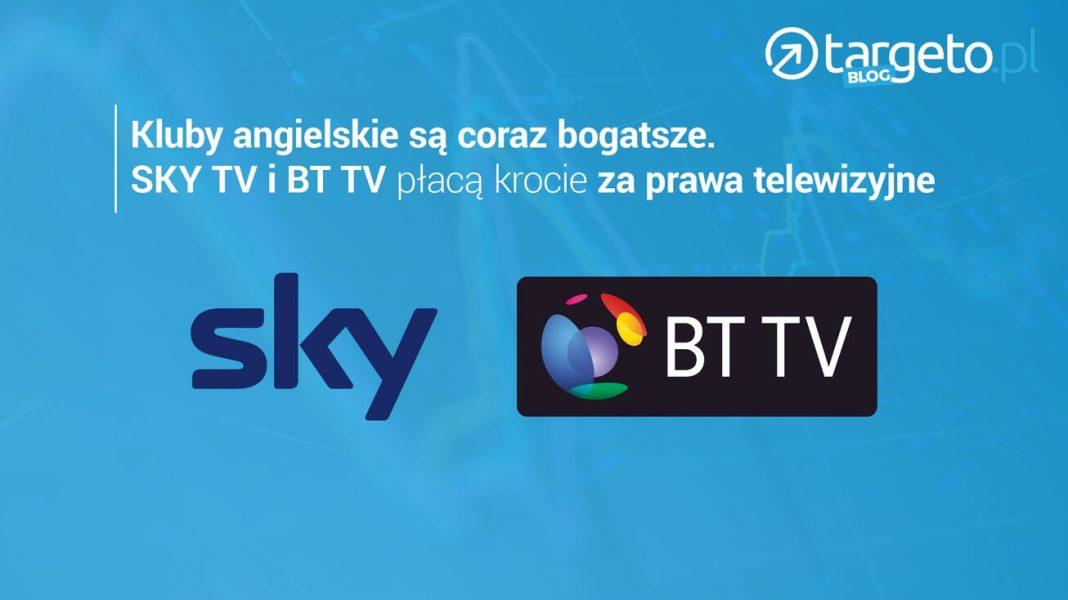 Kluby angielskie są coraz boatsze. SKY TV i BT TV płacą krocie za prawa telewizyjne