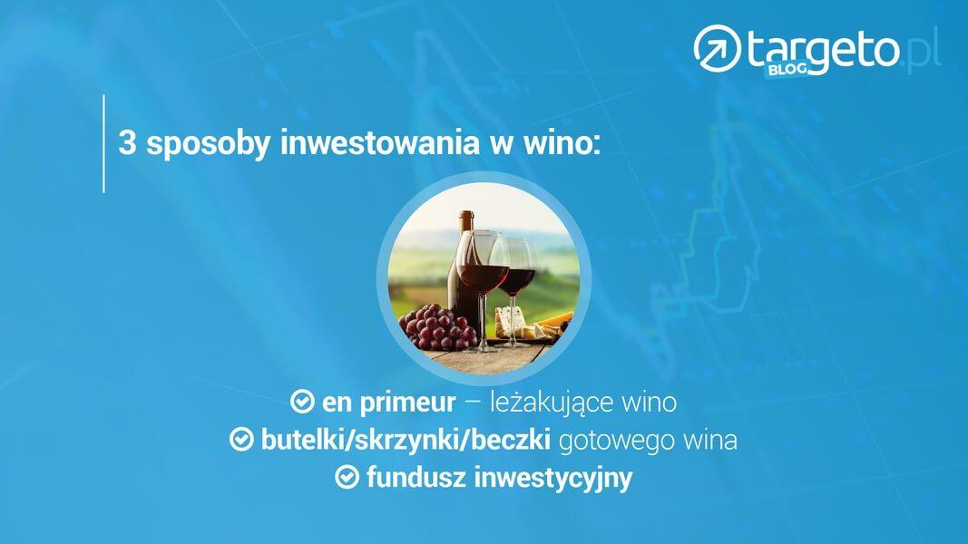 3 sposoby inwestowania w wino