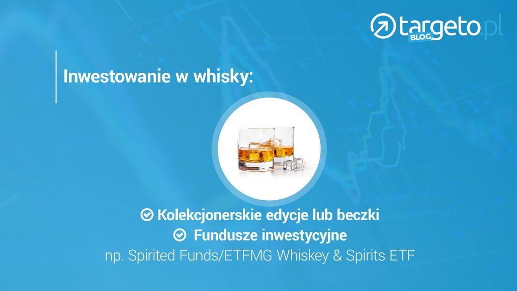 Inwestowanie w whisky
