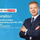[RnŻ] Plan Targeto.pl na 2018 rok rankingi IKE i IKZE oraz strategia inwestycyjna analityka
